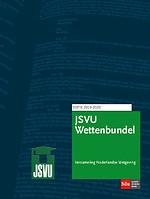 JSVU - EDITIE: SDU Wettenbundel 2019-2020 - Staats- en bestuursrecht, Burgerlijk (proces)recht, Straf(proces)recht
