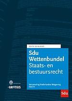 GROTIUS - EDITIE: SDU Wettenbundel 2019-2020 - Staats- en bestuursrecht, Burgerlijk (proces)recht, Straf(proces)recht