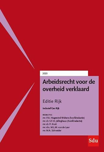 Arbeidsrecht voor de overheid verklaard - Editie Rijk 2020/1