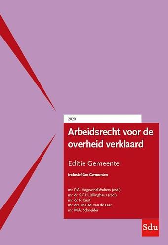 Arbeidsrecht voor de overheid verklaard - Editie Gemeente 2020/1