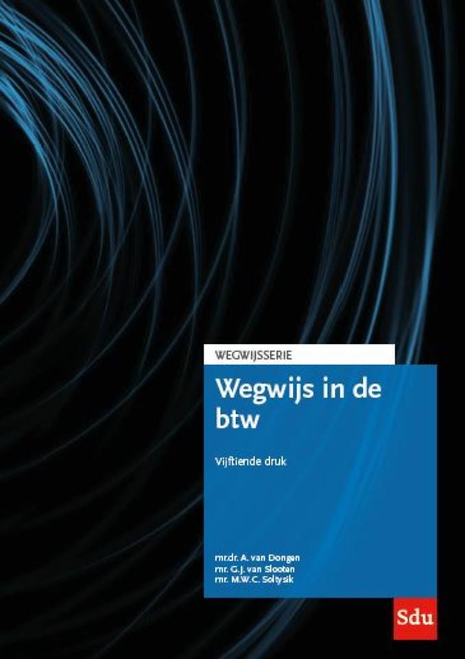 Wegwijs in de BTW. Editie 2019