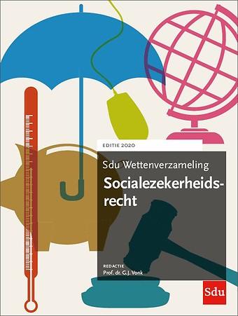 Sdu Wettenverzameling Socialezekerheidsrecht - Editie 2020
