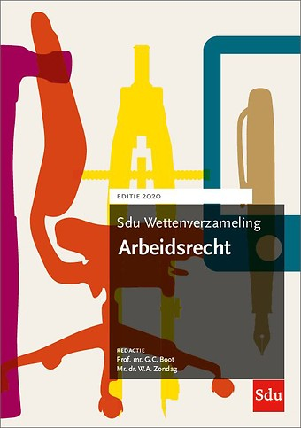 Sdu Wettenverzameling Arbeidsrecht - Editie 2020