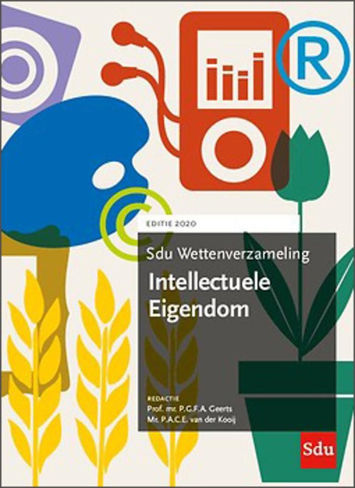 Sdu Wettenverzameling Intellectuele Eigendom - Editie 2020