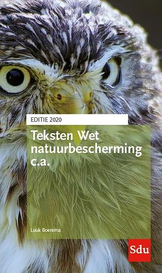 Teksten Wet natuurbescherming c.a. - Editie 2020