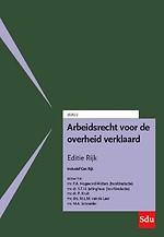 Arbeidsrecht voor de overheid verklaard - Editie Rijk 2020/2