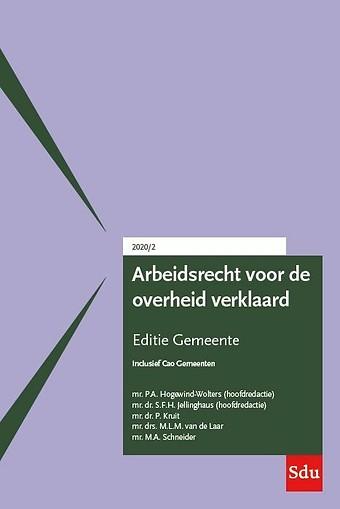 Arbeidsrecht voor de overheid verklaard - Editie Gemeente 2020/2
