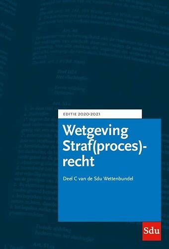 Wetgeving Straf(proces)recht - Editie 2020-2021