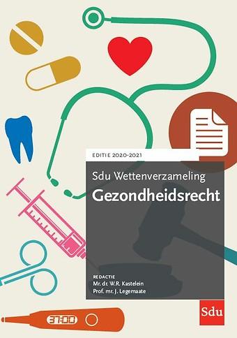 Sdu Wettenverzameling Gezondheidsrecht 2020-2021