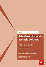 Arbeidsrecht voor de overheid verklaard - Editie Gemeente 2021/1
