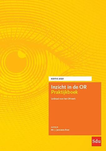 Inzicht in de OR Praktijkboek 2021