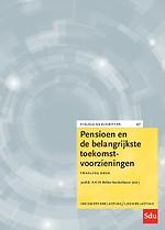 Pensioen en de belangrijkste toekomstvoorzieningen