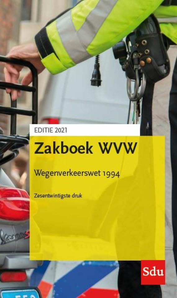 Zakboek WVW - Wegenverkeerswet 1994 - Editie 2021