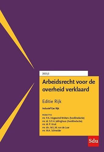 Arbeidsrecht voor de overheid verklaard - Editie Rijk 2021/2
