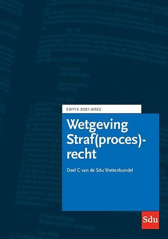 Wetgeving Straf(proces)recht - Editie 2021-2022