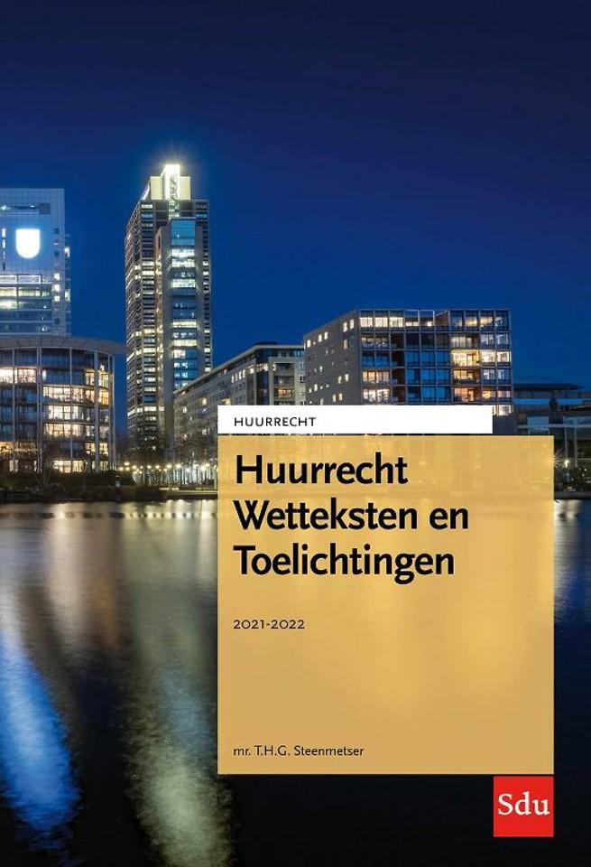 Huurrecht Wetteksten en Toelichtingen 2021-2022