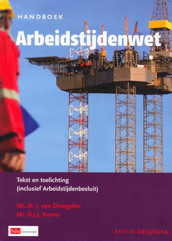 Handboek Arbeidstijdenwet - Editie 2013/2014