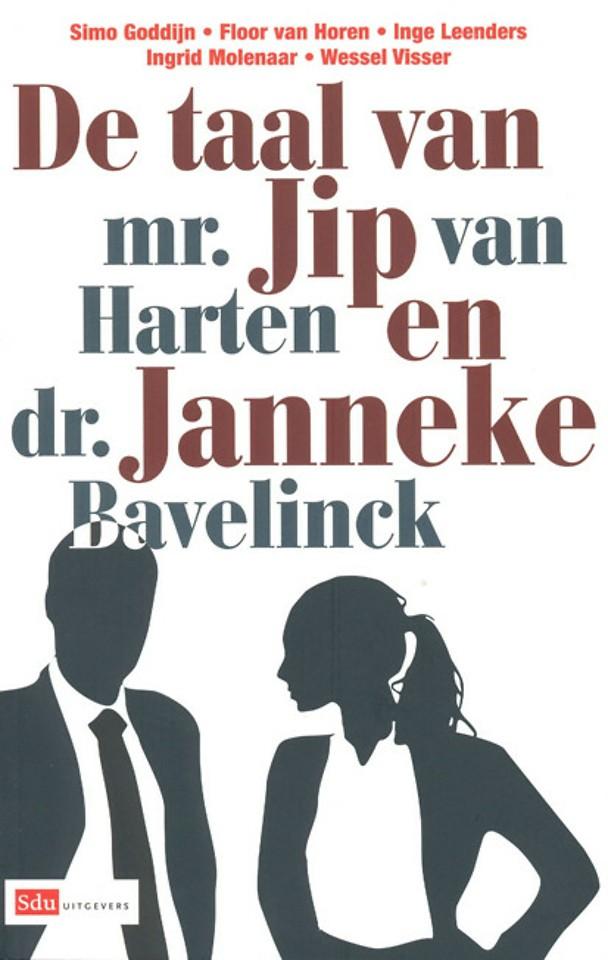 De taal van mr. Jip van Harten en dr. Janneke Bavelinck