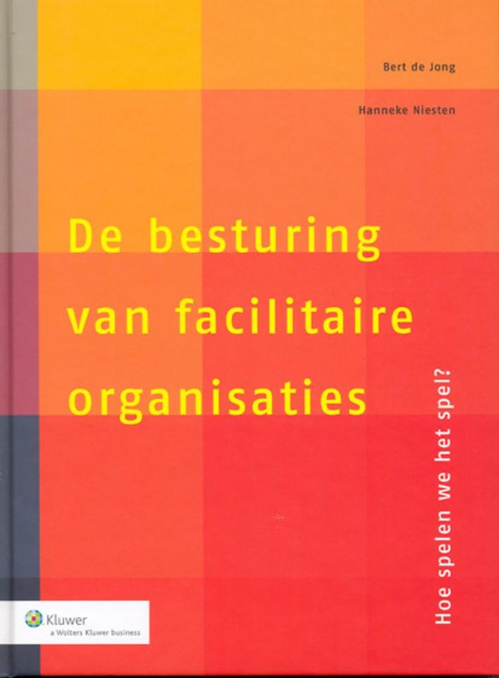 De besturing van facilitaire organisaties