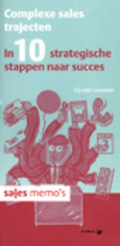 Complexe sales trajecten in 10 strategische stappen naar succes