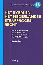 Het EVRM en het Nederlandse strafprocesrecht