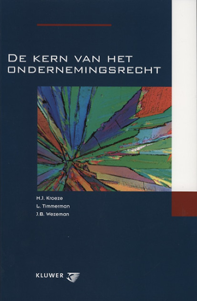 De kern van het ondernemingsrecht (1e druk 2005)