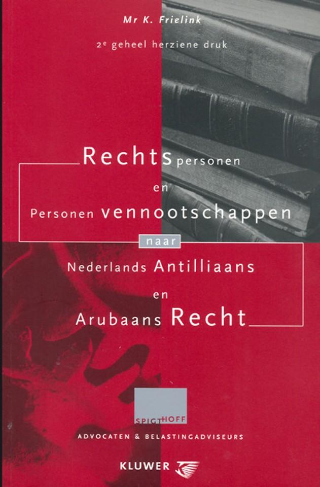 Rechtspersonen en personenvennootschappen naar Nederlands Antilliaans en Arubaans recht
