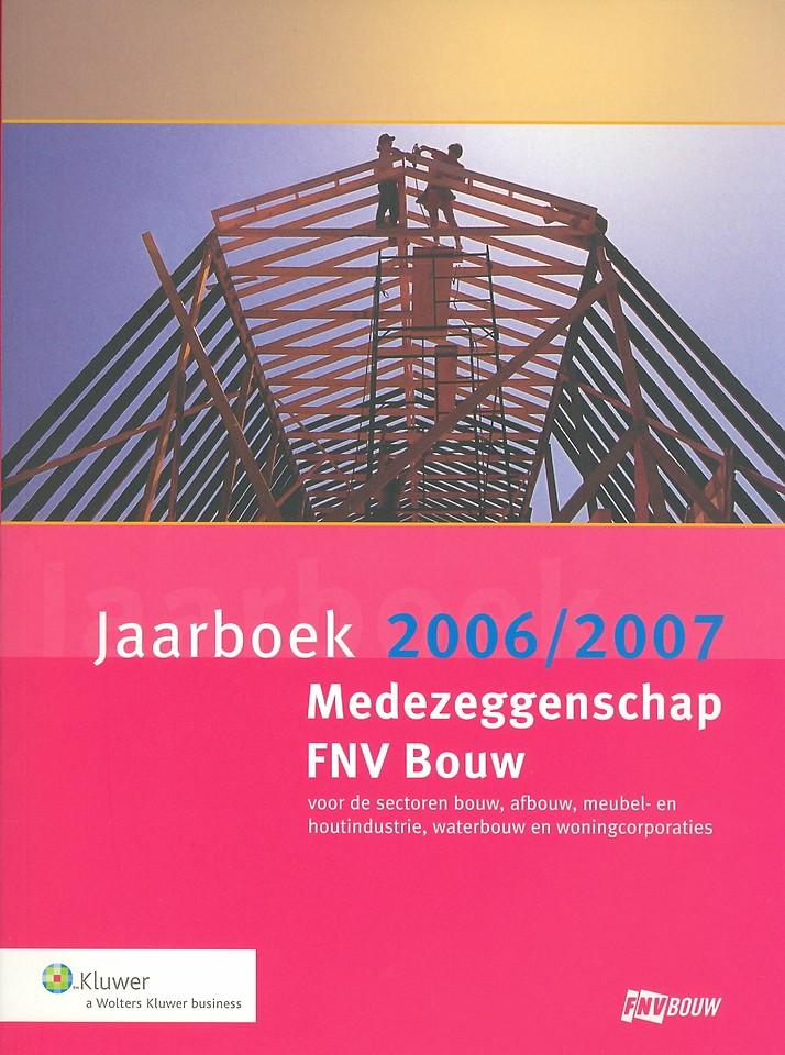 Jaarboek medezeggenschap FNV Bouw 2006/2007