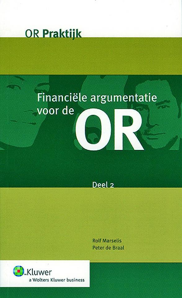 Financiële argumentatie voor de OR - deel 2