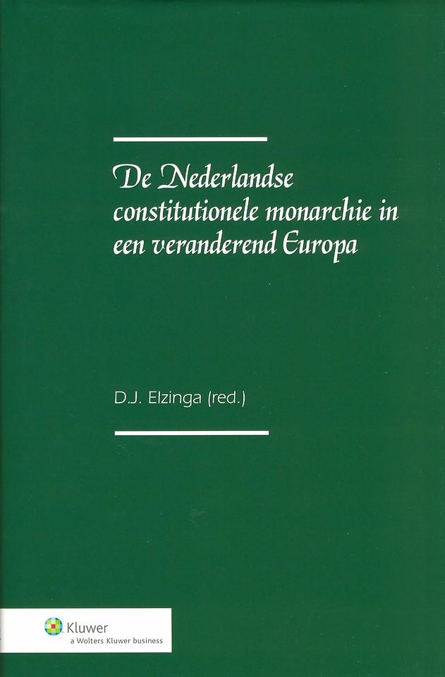 De Nederlandse constitutionele monarchie in een veranderend Europa