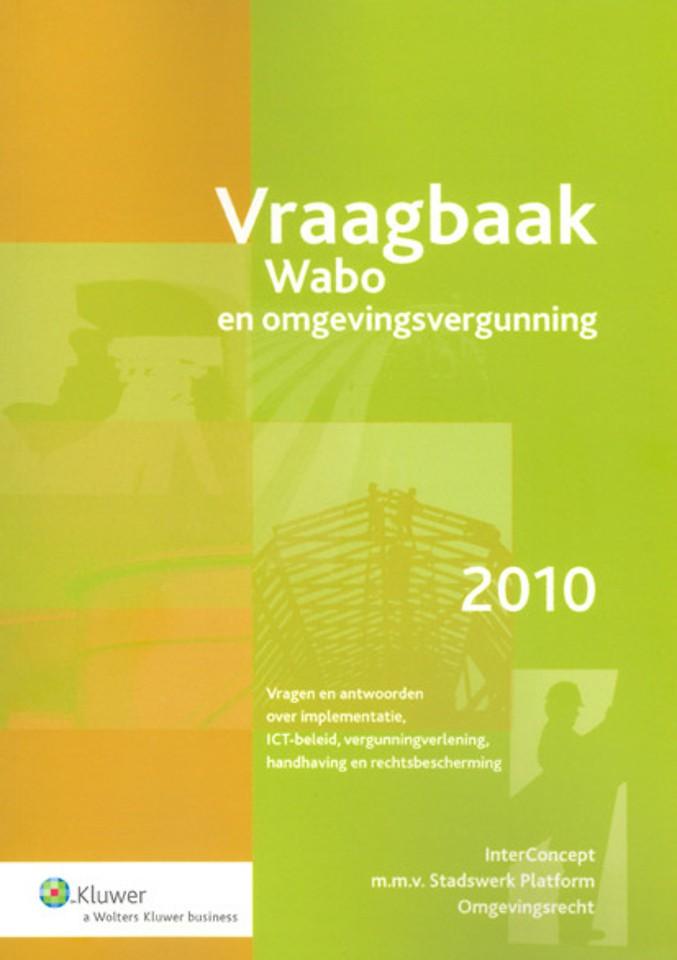 Vraagbaak Wabo en omgevingsvergunning 2010