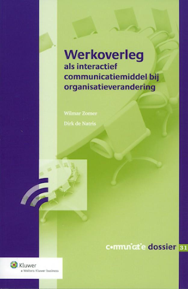 Werkoverleg als interactief communicatiemiddel bij organisatieverandering