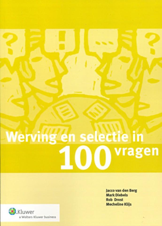 Werving en selectie in 100 vragen