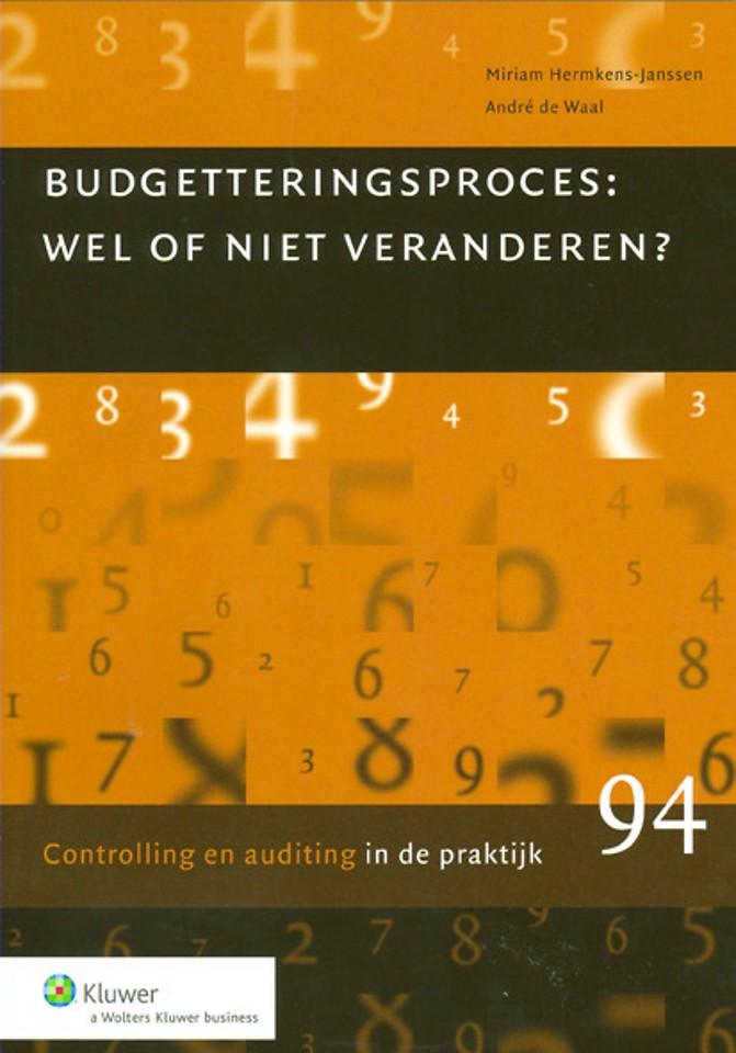 Budgetteringsproces: wel of niet veranderen?