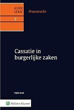 Asser Procesrecht 7 - Cassatie in burgerlijke zaken