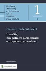 Asser 1-II* Huwelijk, geregistreerd partnerschap en ongehuwd samenleven