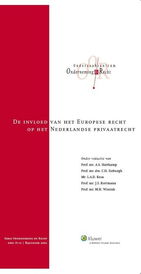 De invloed van het Europese recht op het Nederlands privaatrecht - deel II