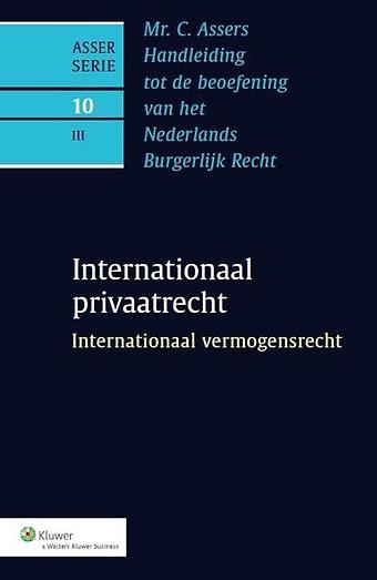 Asser 10-III Internationaal vermogensrecht