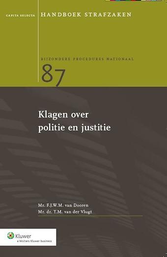 Klagen over politie en justitie