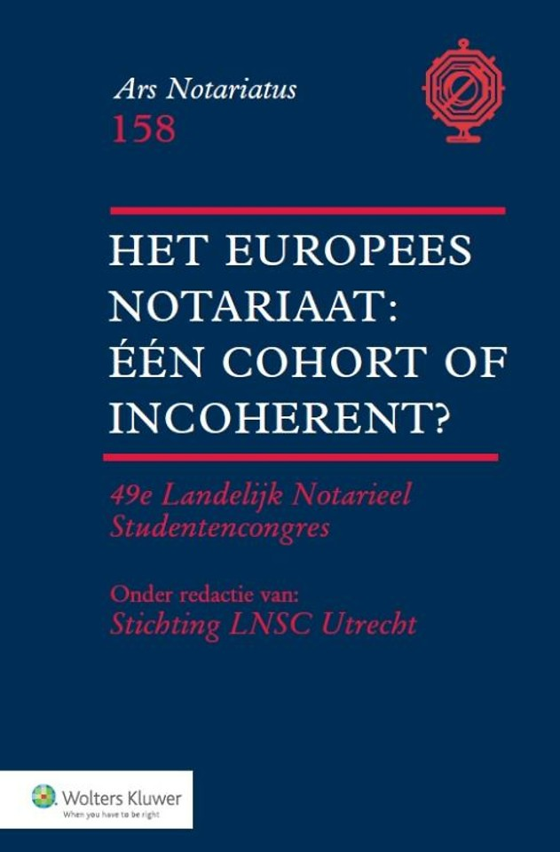 Het Europees notariaat: één cohort of incoherent?
