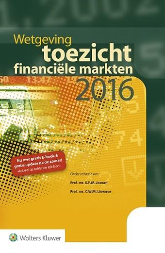Wetgeving toezicht financiële markten 2016