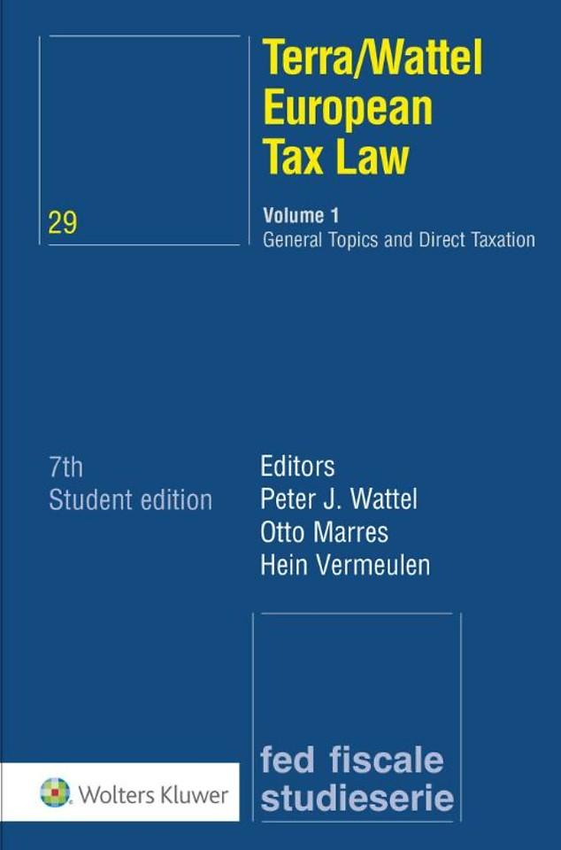 Terra/Wattel European Tax Law - Volume 1: General Topics and Direct Taxation
