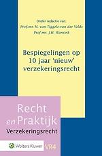 Bespiegelingen op 10 jaar 'nieuw' verzekeringsrecht