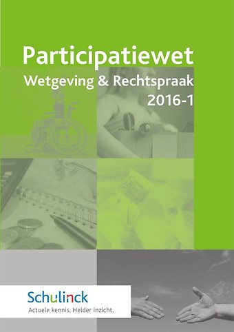 Participatiewet Wetgeving & Rechtspraak 2016-1