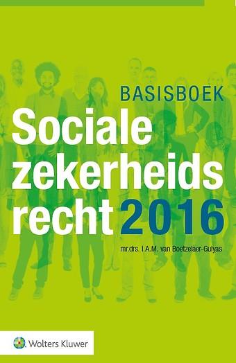 Basisboek Socialezekerheidsrecht 2016