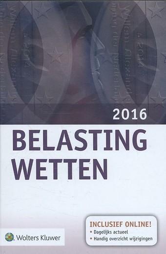 Belastingwetten (gebonden editie) 2016