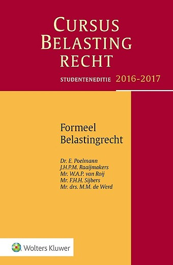 Studenteneditie Cursus Belastingrecht, Formeel Belastingrecht 2016-2017