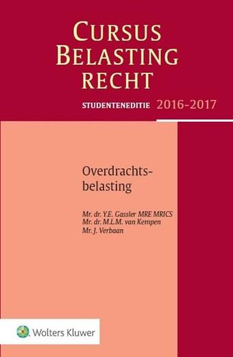 Studenteneditie Cursus Belastingrecht: Overdrachtsbelasting 2016-2017