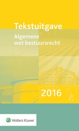 Tekstuitgave Algemene wet bestuursrecht 2016