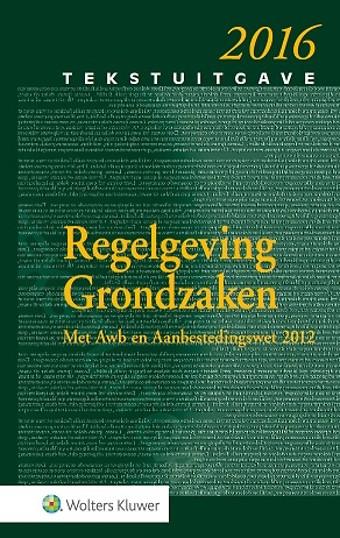 Tekstuitgave Regelgeving Grondzaken 2016